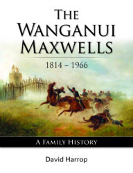 The Wanganui Maxwells by David Harrop